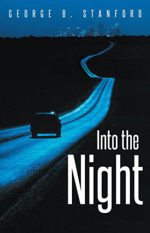 Into the Night - George B. Stanford