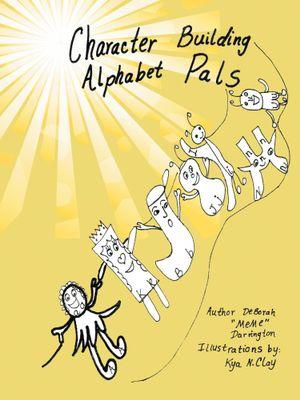 Character Building Alphabet Pals - DeBorah