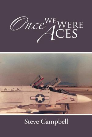 Once We Were Aces - Steve Campbell