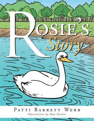 Rosie's Story - Patti Barrett Webb