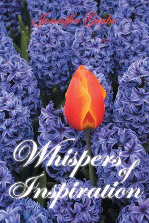 Whispers of Inspiration - Jennifer Grube