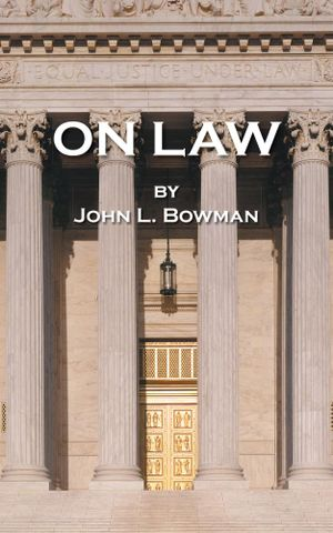 On Law - John L. Bowman