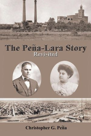 The Pena-Lara Story : Revisited - Christopher G. Pena