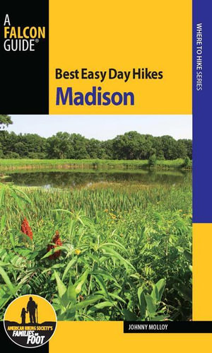 Best Easy Day Hikes Madison - Johnny Molloy