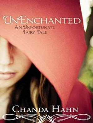 Unenchanted - Chanda Hahn