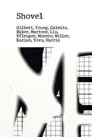 Shovel : An Anthology of Poetry - Richard Gilbert