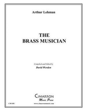 The Brass Musician - Arthur Lehman