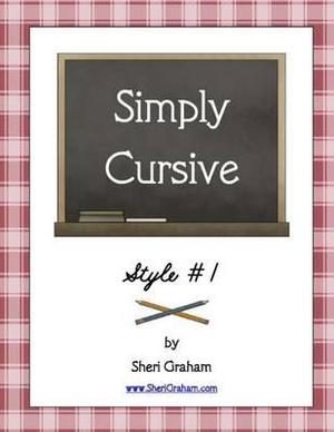 Simply Cursive - Sheri Graham