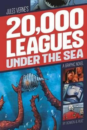 20,000 Leagues Under the Sea : Graphic Revolve: Common Core Editions - Jules Verne