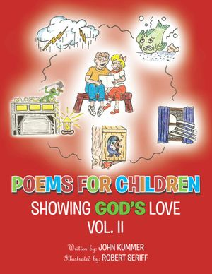 Poems for Children : Showing God's Love Vol. II - John Kummer