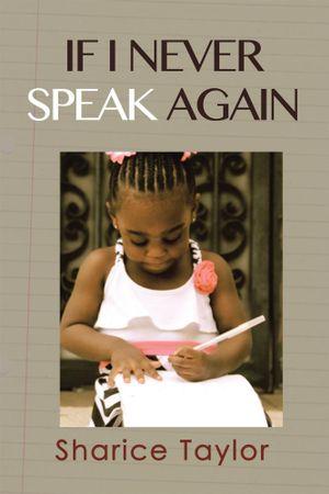 If I Never Speak Again - Sharice Taylor