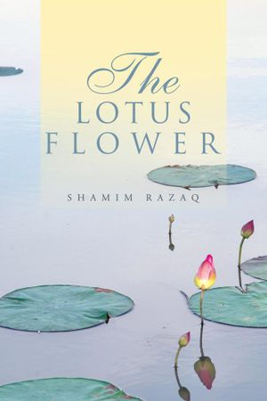 The Lotus Flower - Shamim Razaq