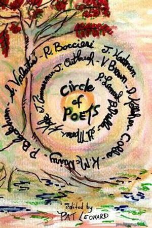 Circle of Poets : 14 Contemporary Poets - Pat Leonard