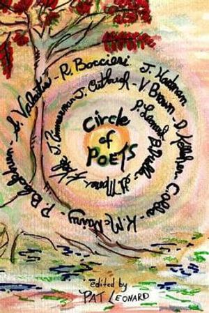Circle of Poets : 14 Contemporary Poets - Pat Leonard