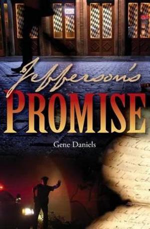Jefferson's Promise - Gene Daniels