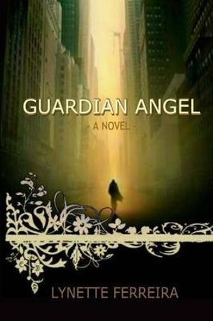 Guardian Angel - Lynette Ferreira