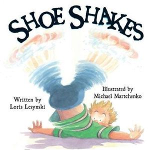 Shoe Shakes Loris Lesynski and Michael Martchenko