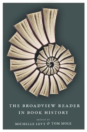 The Broadview Reader in Book History - Michelle Levy