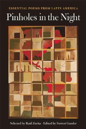 Pinholes in the Night : Essential Poems from Latin America - Forrest Gander