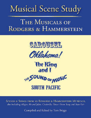 The Musicals of Rodgers and Hammerstein : Musical Scene Study - Tom Briggs