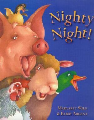 Nighty Night! - Margaret Wild
