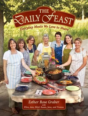 The Daily Feast - Esther Rose Graber