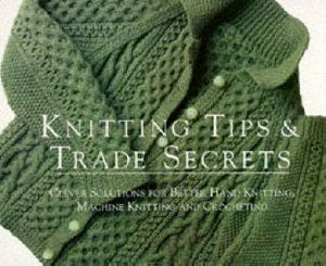 Knitting Tips : Knitting Tips and Trade Secrets : Clever Solutions - Threads