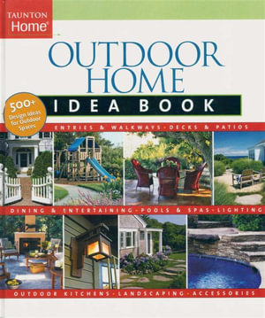 Outdoor Home Idea Book