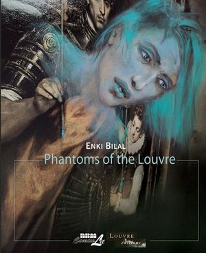 Phantoms of the Louvre - Enki Bilal