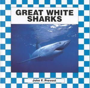 Great white sharks john f prevost