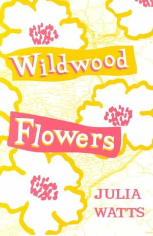 Wildwood Flowers Julia Watts