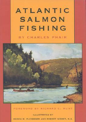 Atlantic Salmon Fishing Charles Phair