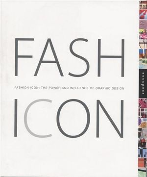 Fashion Icon : The Power and Influence of Graphic Design - Mike Toth