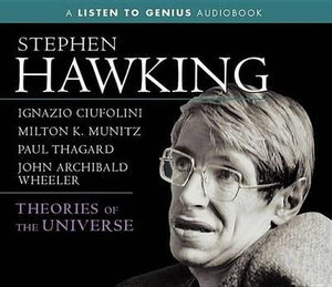 Theories of the Universe : Listen to Genius - Stephen Hawking