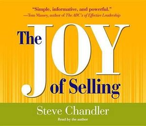 The Joy of Selling - Steve Chandler