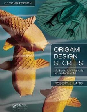 booktopia origami design secrets mathematical methods