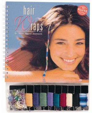 KLutz : Hair Wraps with Jewelry : Klutz - Anne Akers Johnson