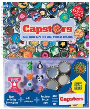 Klutz : Capsters : Make Bottle Caps into Great Works of Coolness! - Sherri Haab