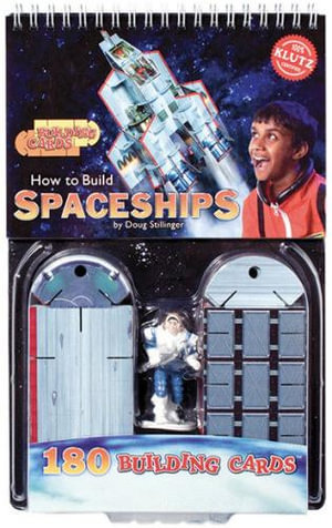 Building Cards :  How to Build Spaceships - Doug Stillinger