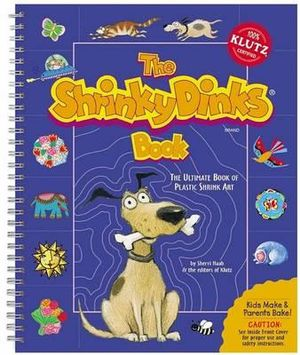 The Shrinky Dinks Book : Klutz Series - Klutz