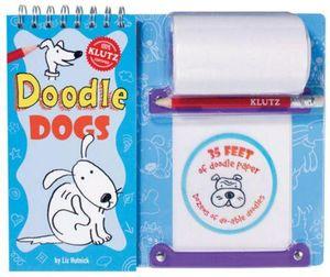 Klutz : Doodle Dogs - Liz Hutnick