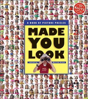 Klutz : Made You Look, Picture Puzzles For Your Eyes Only : A Book of Picture Puzzles - Marilyn Green