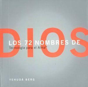 72 Names of God : Tecnologia Para El Alma - Yehuda Berg