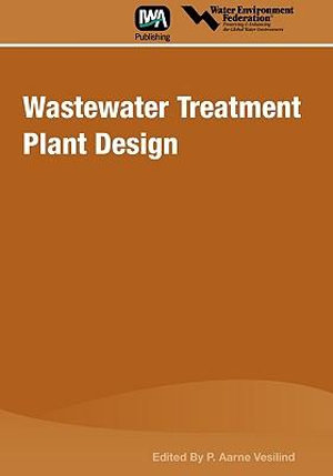 Wastewater treatment plant design by p.aarne vesilind