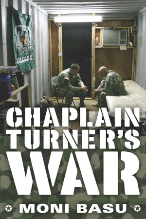 Chaplain Turner's War - Moni Basu