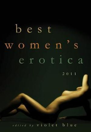 Best Women's Erotica 2011 - Violet Blue