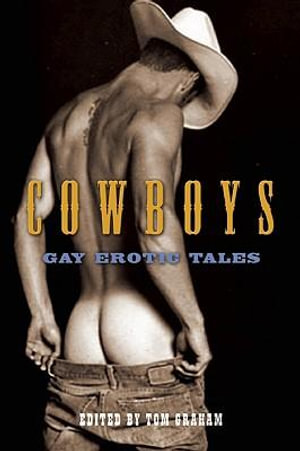 Cowboys : Gay Erotic Tales - Tom Graham