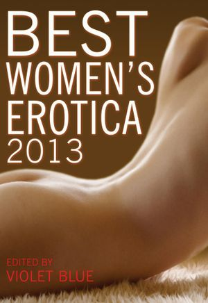 Best Women's Erotica 2013 - Violet Blue