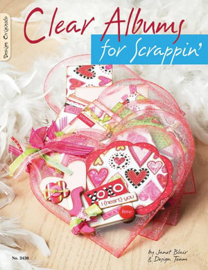 Clear Albums for Scrappin' - Janet Blair