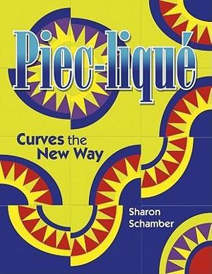 Piec-lique: Curves the New Way Sharon Schamber